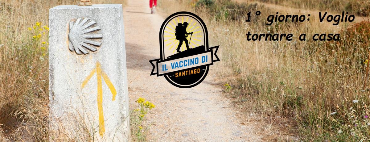 Il vaccino di Santiago, voglio tornare a casa