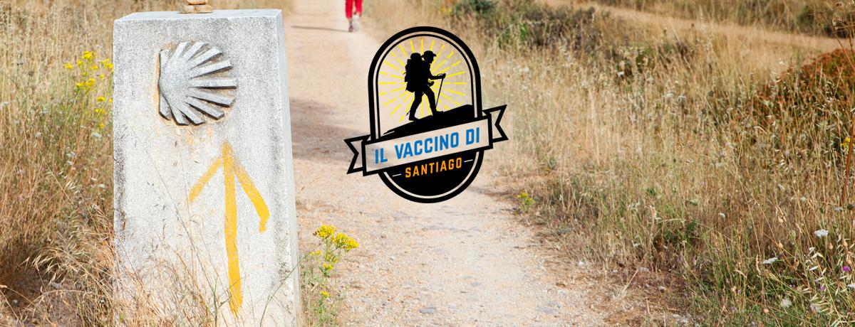 Il vaccino di Santiago- ho camminato ogni giorno
